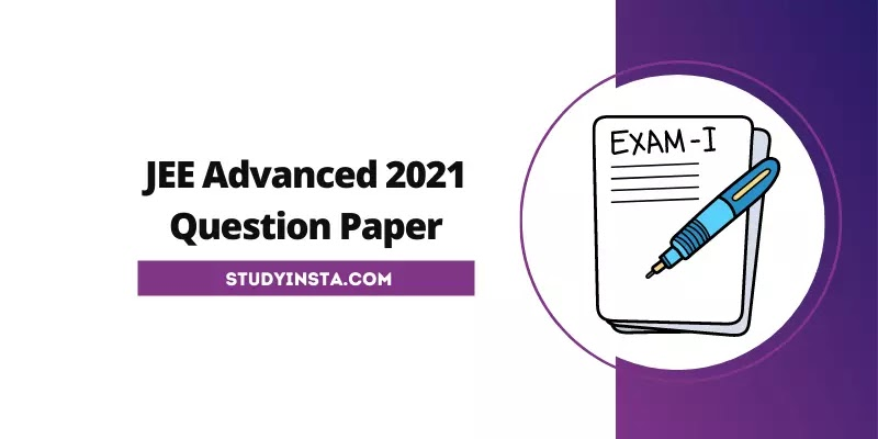 JEE Advanced 2021 Question Paper