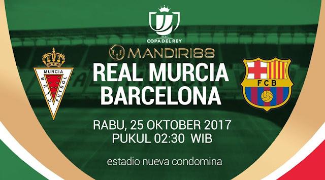 Prediksi Bola : Real Murcia Vs Barcelona , Rabu 25 Oktober 2017 Pukul 02.30 WIB