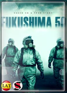 Fukushima 50: Amenaza Nuclear (2020) FULL HD 1080P LATINO/JAPONES