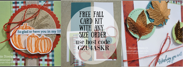 Fall card kits as my gift to you when you place your October order with Nicole Steele and use Host Code GZU4ASKR