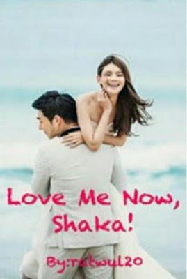 Love Me Now, Shaka! by Ratwul20 Pdf