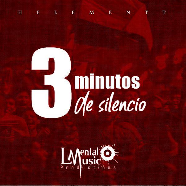 Helementt – 3 Minutos De Silencio (Single) 2021 (Exclusivo WC)