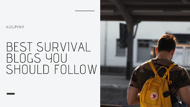 Best Survival Blogs You Should Follow
