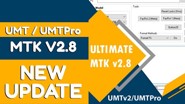 UMTv2 / UMTPro  MTK v2.8 New Update
