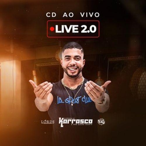 O Karrasco - Live 2.0 - Junho - 2020