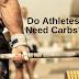 Os atletas precisam de carboidratos?