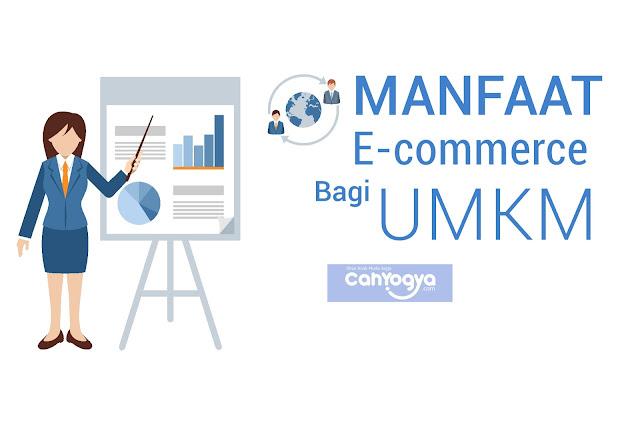 Keuntungan Berlipat Jika UMKM Mulai Menggunakan E-commerce