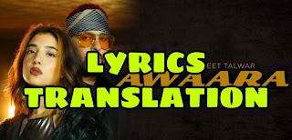 Awaara Lyrics in English | With Translation | – Badshah | Reet Talwar