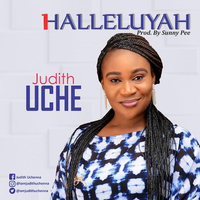 Audio: Judith Uche – Halleluyah