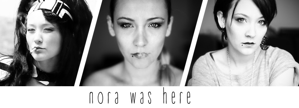 nora was here.