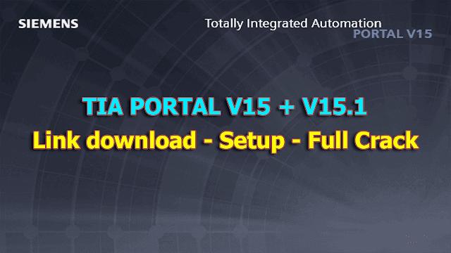 Download TIA V15 + V15.1 - Hướng dẫn cài đặt - Full Crack