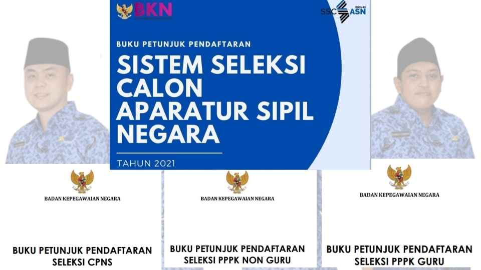 Buku Petunjuk Pendaftaran CPNS, PPPK Non-Guru, PPPK Guru Beserta Alur Seleksi 2021 Lengkap 1 Paket