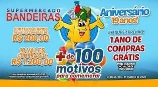 Promoção Bandeiras Supermercado 19 Anos Aniversário 2019 - 1 Ano Compras Grátis