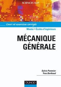 Télécharger Livre Gratuit Mécanique générale - Cours et exercices corrigés pdf