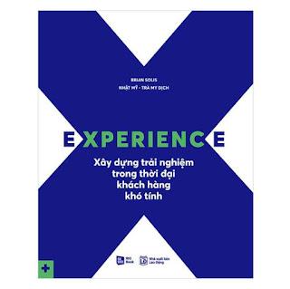 Experience - Xây Dựng Trải Nghiệm Trong Thời Đại Khách Hàng Khó Tính ebook PDF EPUB AWZ3 PRC MOBI