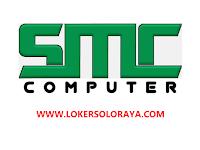 Loker Teknisi Komputer Lulusan SMK TKJ di SMC Computer Klaten
