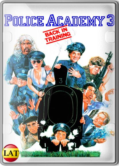 Loca Academia De Policía 3: De Vuelta A La Escuela (1986) DVDRIP LATINO