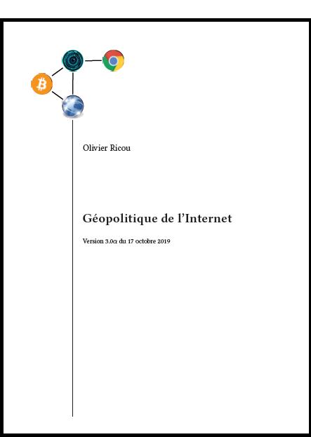 Géopolitique de l'Internet Par Olivier Ricou en pdf