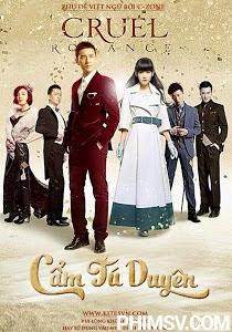 Cẩm Tú Duyên - Cruel Romance