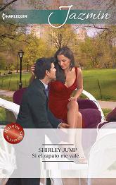 Shirley Jump - Si El Zapato Me Vale...