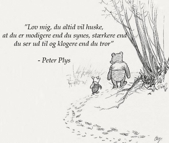 peter plys citater om kærlighed citater om livet: peter plys citater peter plys citater om kærlighed