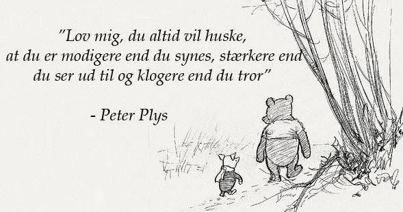 peter plys citater livet citater om livet: peter plys citater peter plys citater livet