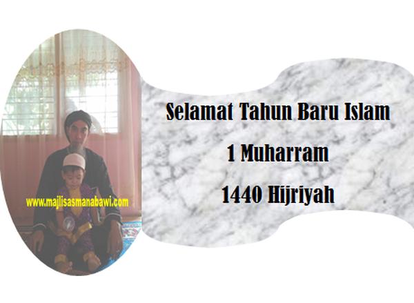 Majlisasmanabawi Selamat Tahun Baru Islam 1 Muharram 1440 Hijriyah