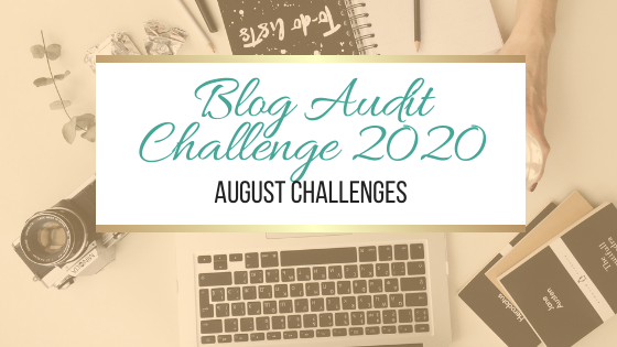 Blog Audit Challenge 2020: August Challenges #BlogAuditChallenge2020 @JoLinsdell