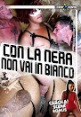 Con la Nera non vai Bianco – CentoXCento (2019) STREAMXXX.TV | Watch Free XXX