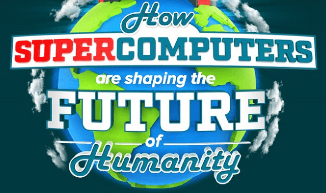 How Super Computer Are Shaping The Future Of Humanity