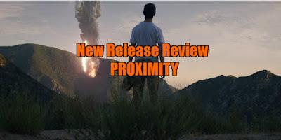 proximity 2020 movie review