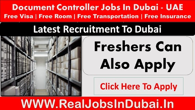 Document Controller Jobs In Dubai - UAE 2021