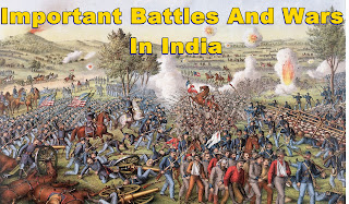 List of Important battle in India,Important war in India