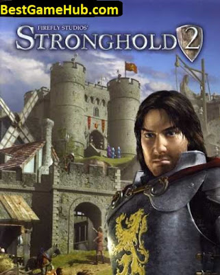 Stronghold 2 Compressed PC Game Free Download