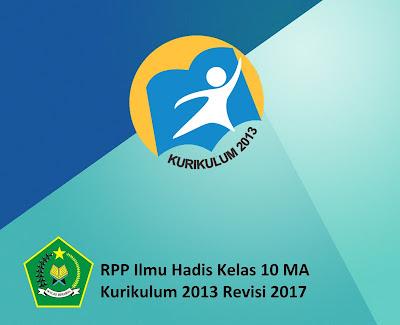 RPP Ilmu Hadis Kelas 10 MA Kurikulum 2013 Revisi 2017