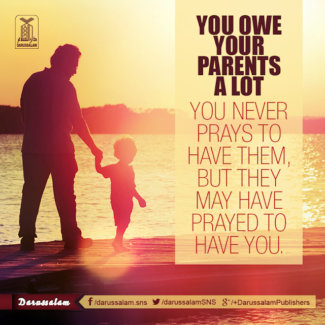 You owe your parents a lot. You never prays to have them, but they may have prayed to have you [Mufti Ismail Menk] . Parents Status Quotes Images Download for WhatsApp