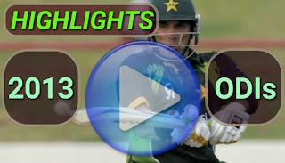 2013 ODI Cricket Matches Highlights Videos