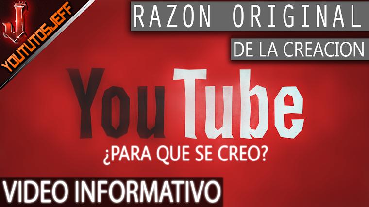 ¿Para que se creo Youtube? La razón original detrás de la creación de YouTube | 2016