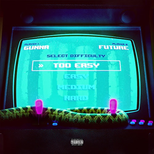 Gunna - Too Easy f/ Future (Promo Pack)