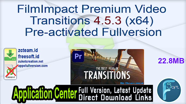 FilmImpact Premium Video Transitions 4.5.3 (x64) Pre-activated Fullversion