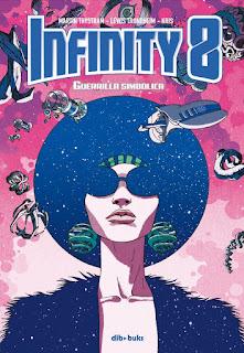Infinity 8 volumen 4  Guerrilla Simbólica