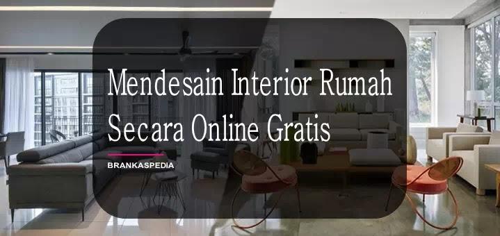 Mendesain Interior Rumah Secara Online Gratis