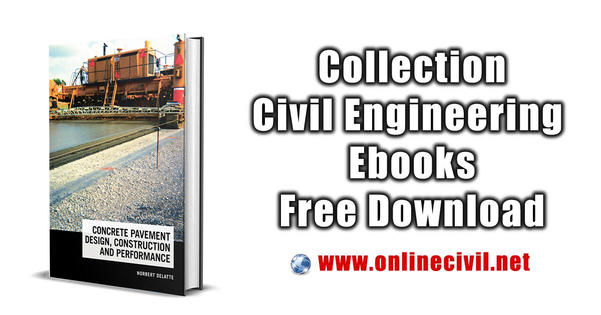 Construction Concrete Pavement Design and Performance Second Edition