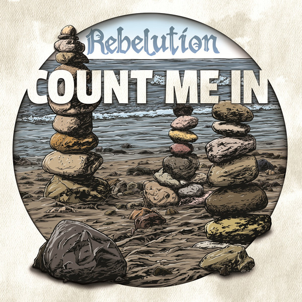 Rebelution - Count Me In Cover