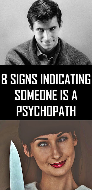 8 Signs Indicating Someone is a Psychopath