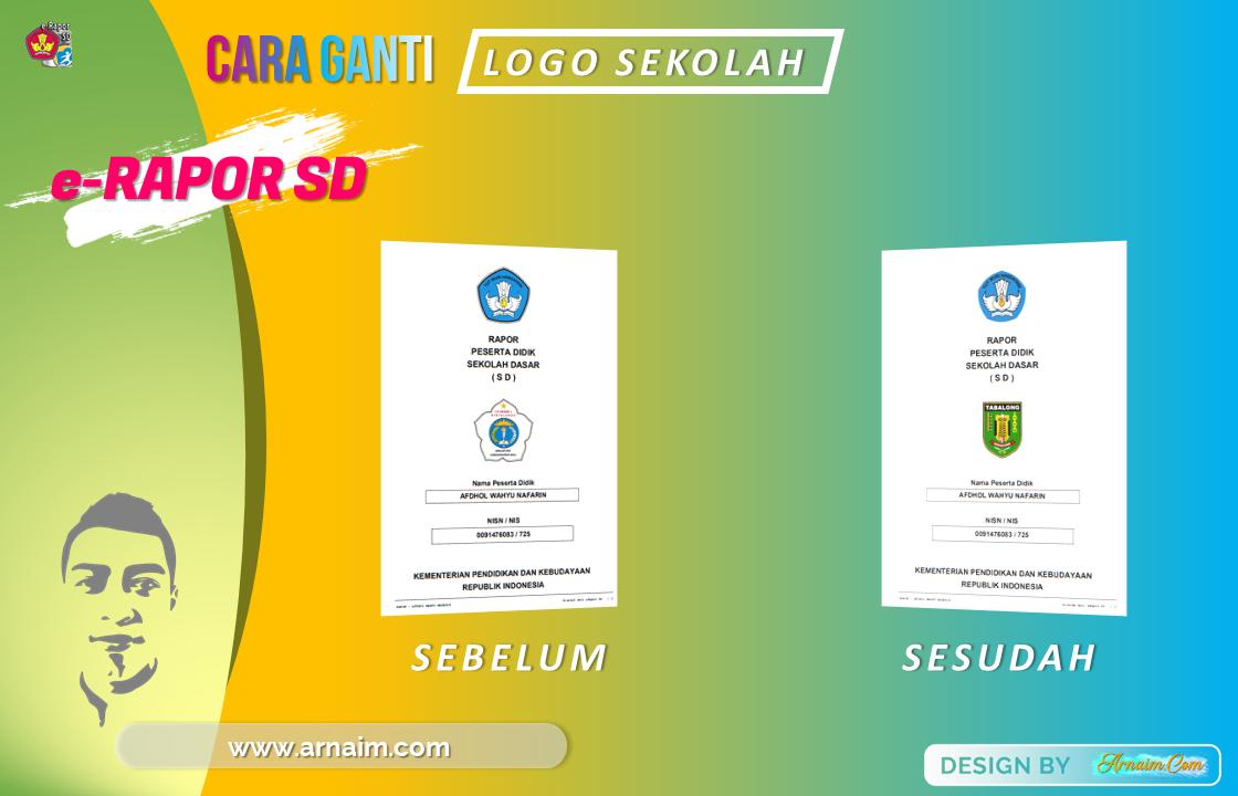 arnaim.com - Cara Ganti Logo Sekolah Pada e-Rapor SD