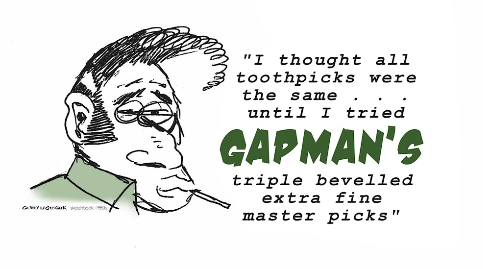 Gapman's toothpicks, cartoon ad parody