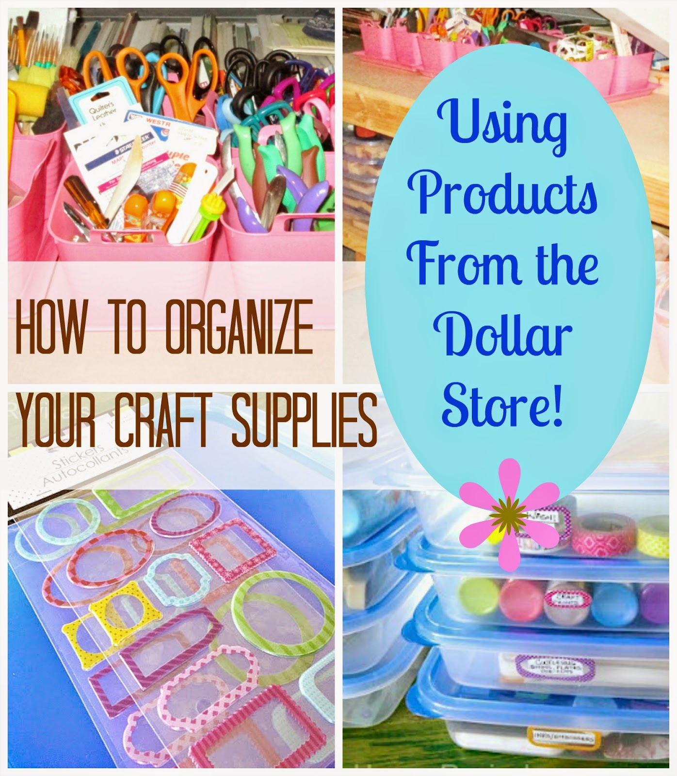 Organizing With Dollar Store Items: How To Organize Crafts With Dollar Store Supplies