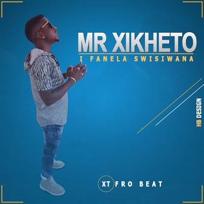 Mr Xikheto - Uta Sala Ndzaku (2021) DOWNLOAD MP3