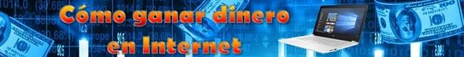 Cómo ganar dinero Internet